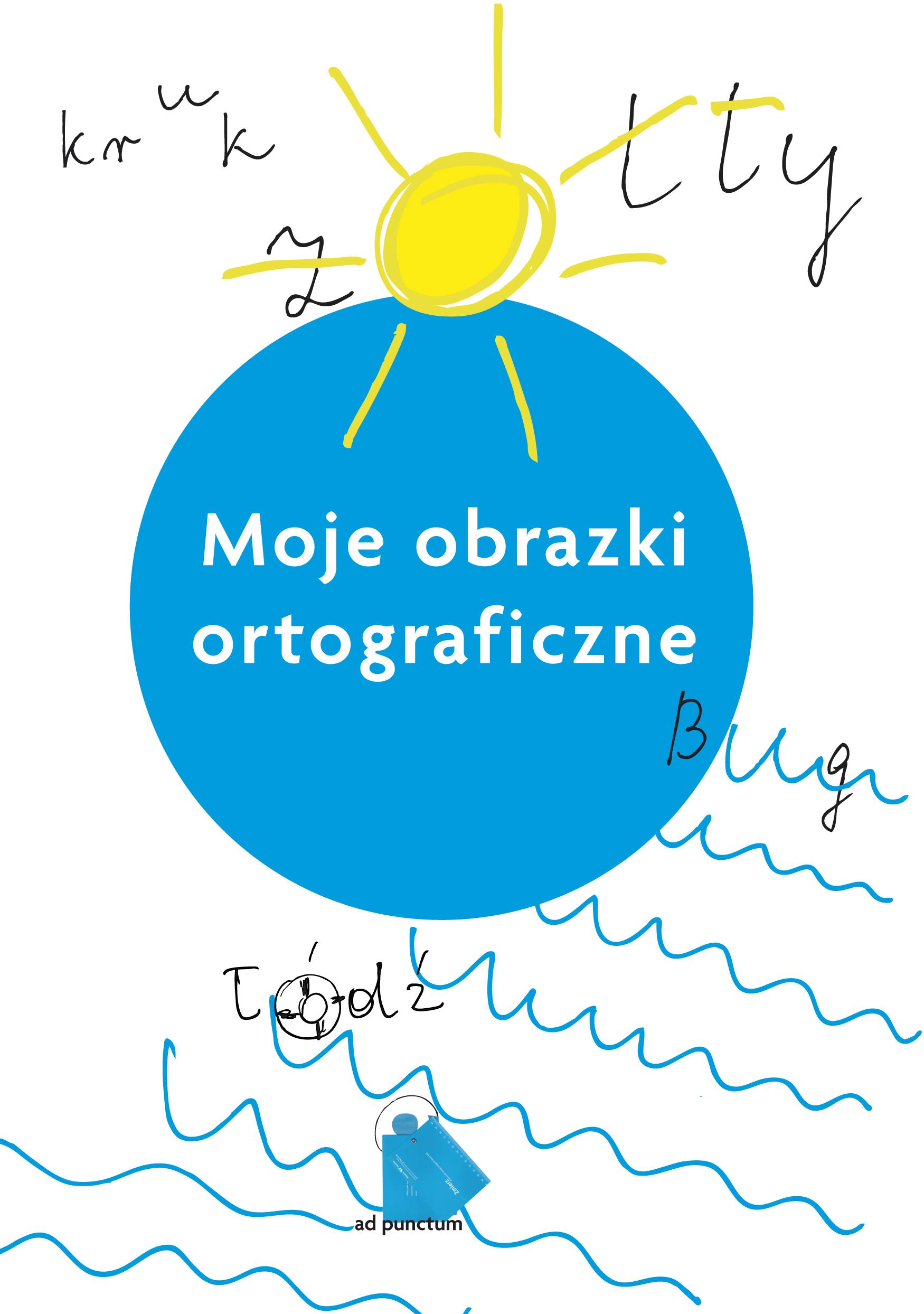 Moje obrazki ortograficzne, Maria Czubek